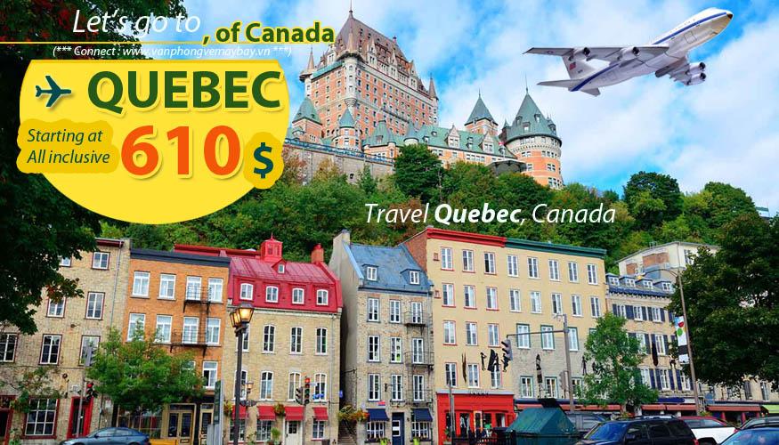 Đặt vé máy bay đi Quebec (Canada) giá rẻ