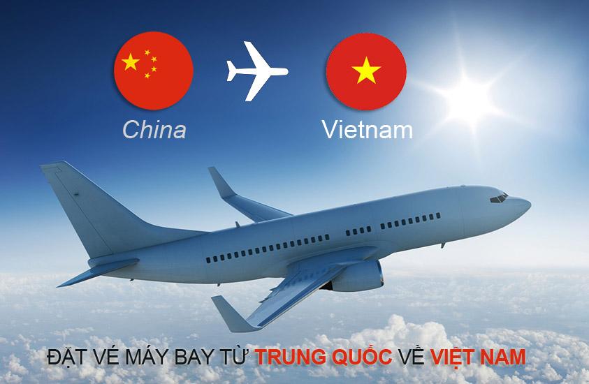 Đặt vé máy bay từ Trung Quốc về Việt Nam
