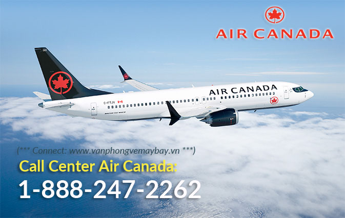 Số điện thoại tổng đài đặt vé Air Canada