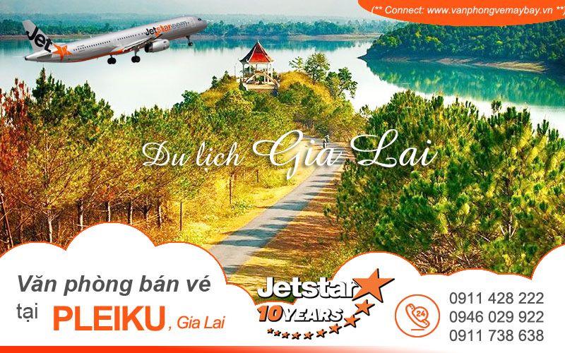 VAn phong ban ve Jetstar Pacific tai Pleiku Gia Lai