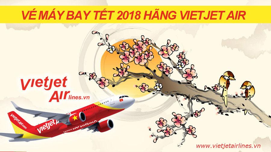Vé máy bay tết 2018 hãng Vietjet