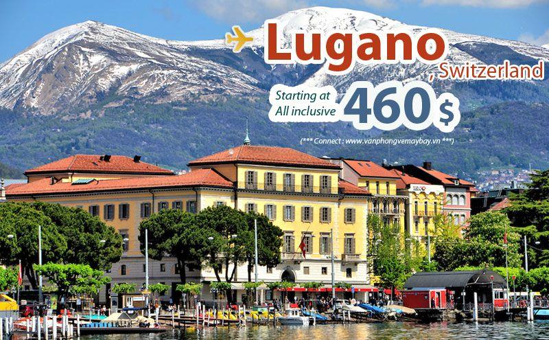 Đặt vé máy bay đi Lugano (Thụy Sĩ) giá rẻ