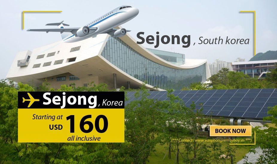 Đặt vé máy bay đi Sejong (Hàn Quốc) giá rẻ