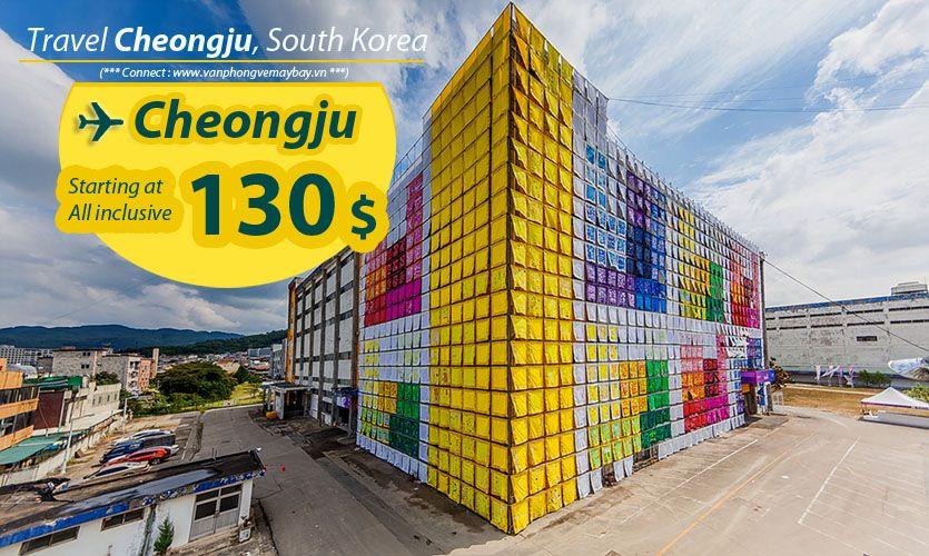 Đặt vé máy bay đi Cheongju (Hàn Quốc) giá rẻ