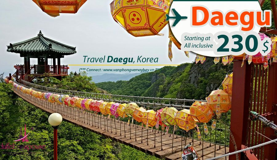 Đặt vé máy bay đi Daegu (Hàn Quốc) giá rẻ
