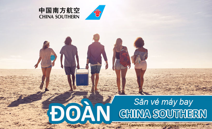 vé đoàn China Southern airlines