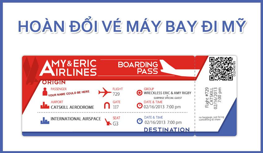 Hoàn đổi vé máy bay đi về Mỹ