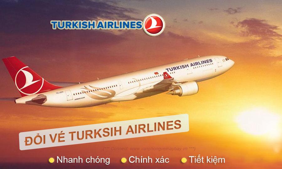Hoàn đổi vé Turkish Airlines